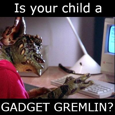Gadget Gremlin